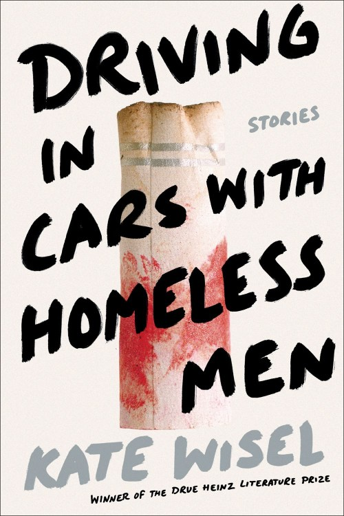 Cover of Driving in Cars with Homeless Men
